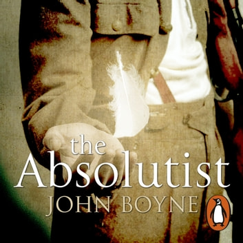 The Absolutist audiobook by John Boyne