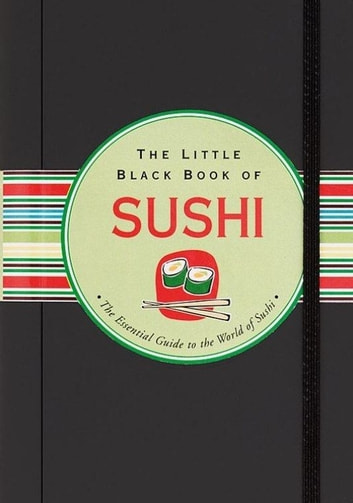The Little Black Book of Sushi ebook by Day Zschock