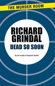Dead So Soon ebook by Richard Grindal