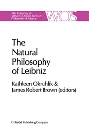 The Natural Philosophy of Leibniz ebook by