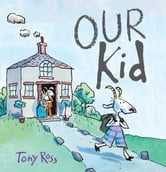 Our Kid ebook by Tony Ross