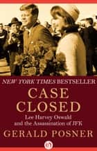 Case Closed ebook by Gerald Posner