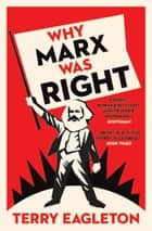 Why Marx Was Right eBook by Terry Eagleton