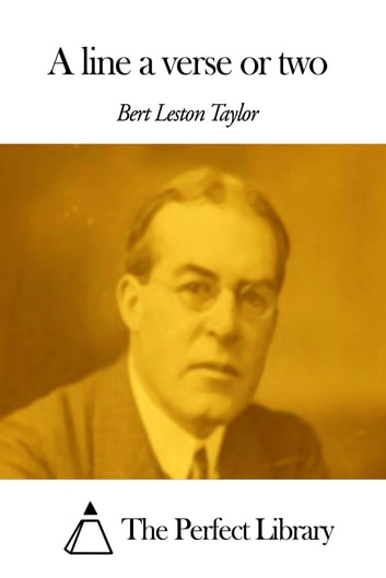 A line a verse or two ebook by Bert Leston Taylor