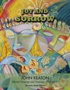 Joy and Sorrow ebook by John Keaton