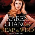 Reap the Wind audiobook by Karen Chance