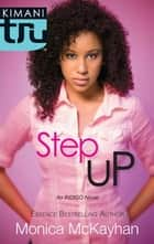 Step Up ebook by Monica McKayhan