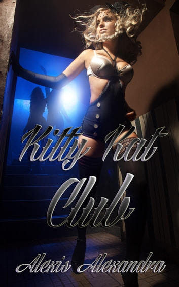 Kitty Kat Club ebook by Alexis Alexandra