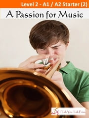 A Passion for Music ebook by I Talk You Talk Press
