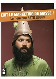 Nous sommes tous singuliers - Exit le marketing de masse ! ebook by Seth Godin