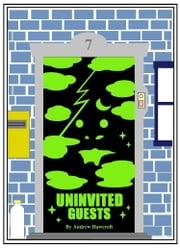 Uninvited Guests ebook by Andrew Hawcroft