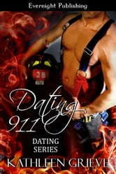 Dating 911 ebook by Kathleen Grieve