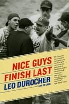 Nice Guys Finish Last ebook by Leo Durocher, Ed Linn