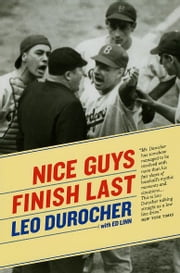 Nice Guys Finish Last ebook by Leo Durocher,Ed Linn