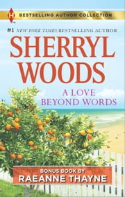 A Love Beyond Words - Shelter From The Storm ebook by Sherryl Woods,RaeAnne Thayne