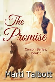 The Promise - (Carson Series Book 1) ebook by Marti Talbott
