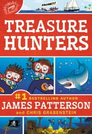 Treasure Hunters ebook by James Patterson, Chris Grabenstein, Mark Shulman,...