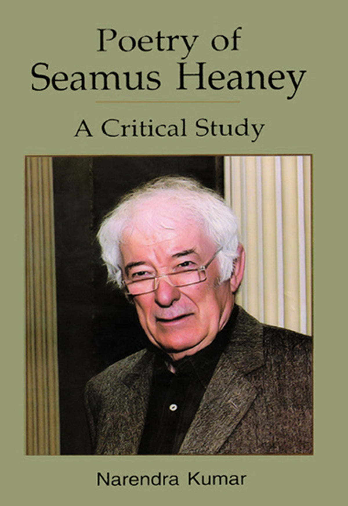 Poetry Of Seamus Heaney A Critical Study