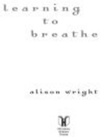 Learning to Breathe - One Woman's Journey of Spirit and Survival ebook by Alison Wright