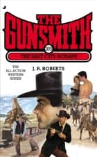 The Gunsmith 389 - The Salt City Scrape ebook by J. R. Roberts