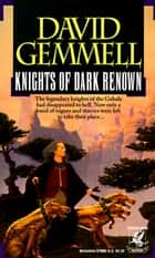Knights of Dark Renown ebook by David Gemmell