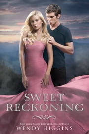 Sweet Reckoning ebook by Wendy Higgins