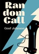 Random Call ebook by Geof Johnson