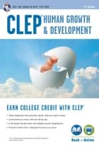 CLEP® Human Growth & Development Book + Online ebook by Patricia Heindel, PhD
