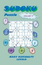 Sudoku Puzzle, Volume 4 ebook by YobiTech Consulting