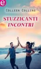 Stuzzicanti incontri (eLit) ebook by Colleen Collins
