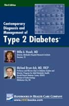 Contemporary Diagnosis and Management of Type 2 Diabetes®, 3rd edition ebook by Willa A. Hsueh, MD, Michael Bryer-Ash,...