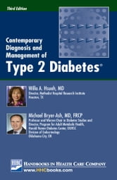 Contemporary Diagnosis and Management of Type 2 Diabetes®, 3rd edition ebook by Willa A. Hsueh, MD,Michael Bryer-Ash, MD, FRCP