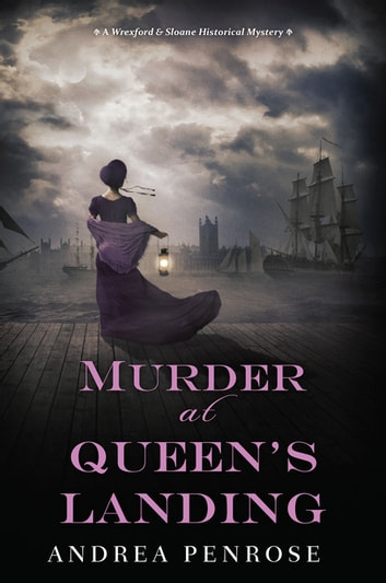 Murder at Queen's Landing - A Captivating Historical Regency Mystery ebook by Andrea Penrose