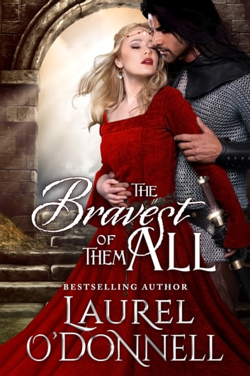 Bravest of Them All ebook by Laurel O'Donnell