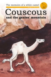 Couscous and the Genies' Mountain ebook by Brigitte Paturzo