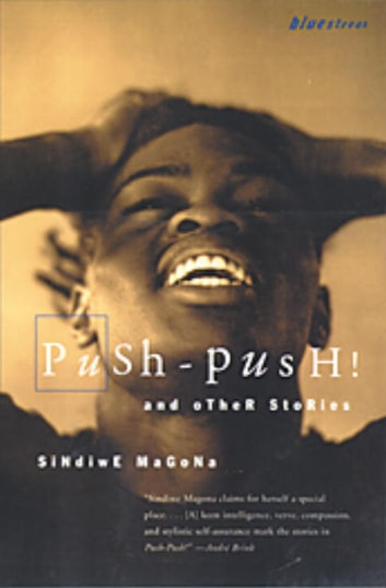 Push Push ebook by Sindiwe Magona