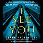 I See You audiobook by Clare Mackintosh
