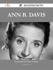 Ann B. Davis 57 Success Facts - Everything you need to know about Ann B. Davis ebook by Jacqueline Wolf