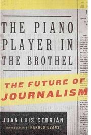 The Piano Player in the Brothel: The Future of Journalism ebook by Jean Luis Cebrian,Eduardo Schmid