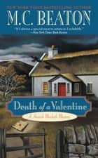 Death of a Valentine ebook by M. C. Beaton