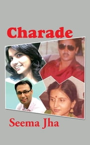 Charade ebook by Seema Jha