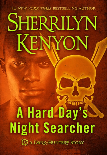 A Hard Day's Night Searcher eBook by Sherrilyn Kenyon
