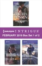 Harlequin Intrigue February 2019 - Box Set 1 of 2 - An Anthology ebook by Delores Fossen, Carla Cassidy, Nichole Severn