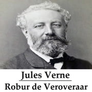 Robur de Veroveraar (geïllustreerd) ebook by Jules Verne