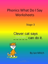 Phonics What Do I Say Worksheets ebook by Ian Mitch
