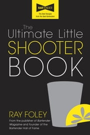 Ultimate Little Shooter Book ebook by Ray Foley