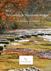 WCC's Sir Gawain & TheGreen Knight ebook by James Leigh