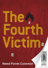The Fourth Victim ebook by Reed Farrel Coleman