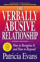 The Verbally Abusive Relationship ebook by Patricia Evans