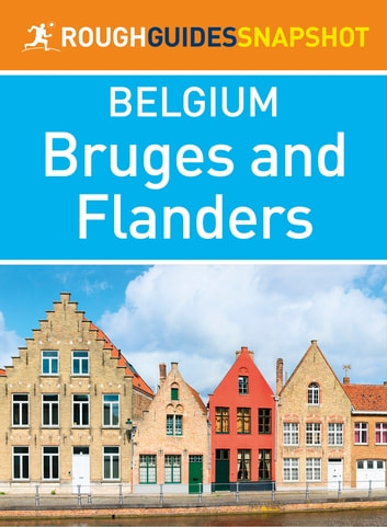 Bruges and Flanders (Rough Guides Snapshot Belgium) ebook by Rough Guides